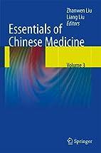 Essentials of Chinese Medicine: Volume 3 by…