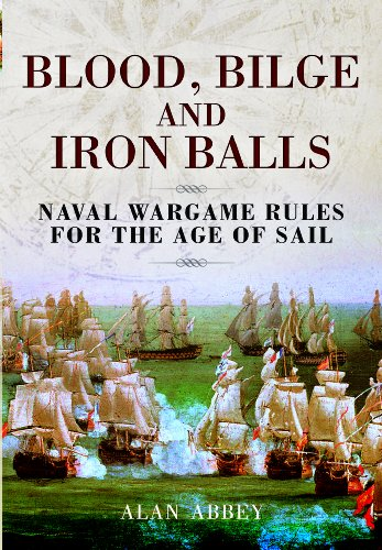 PDF] BLOOD, BILGE AND IRON BALLS: A Tabletop Game of Naval