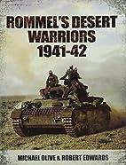Rommel's Desert Warriors 1941-42 by…