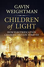 Children of Light: How Electricity Changed…