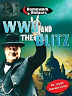 Homework Helpers: WWII and the Blitz