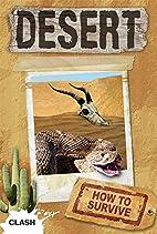 Clash Level 2: Desert: How to Survive