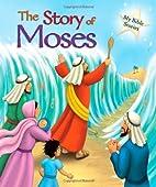 Moses (My Bible Stories) by Sasha Morton
