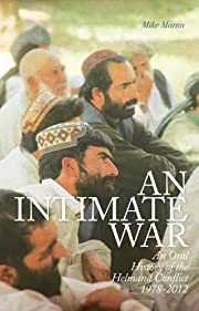 An Intimate War: An Oral History of the…