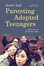 Parenting Adopted Teenagers: Advice for the…