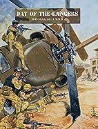 Day of the Rangers: Somalia, 1993 by Ambush…
