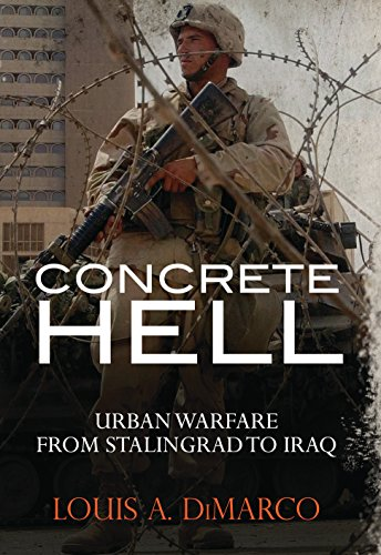 Image for Concrete Hell: Urban Warfare From Stalingrad to Iraq (General Military)