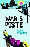 War and Piste (War & Piste)