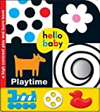 Playtime (Hello Baby) by Roger Priddy