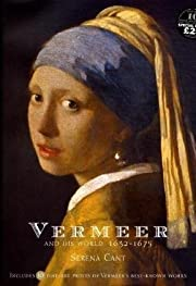 Vermeer and His World: 1632-1675 di Serena…