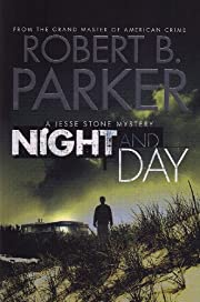 Night and Day de Robert B. Parker
