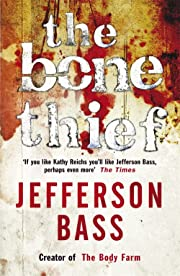The Bone Thief (The Body Farm) por Jefferson…