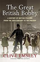 The Great British Bobby: A History of…