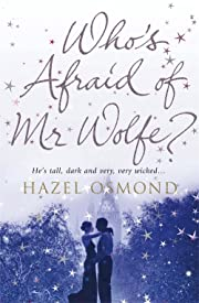 Who's Afraid of MR Wolfe? por Hazel Osmond
