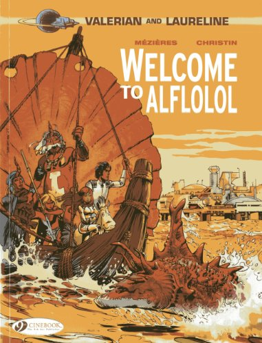 Welcome to Alflolol written by Pierre Christin; illustrated by Evelyn Tran-Le and Jean-Claude Mezieres