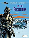 On the Frontiers (1988) (Book) written by Pierre Christin; illustrated by Evelyn Tran-Le, Jean-Claude Mezieres
