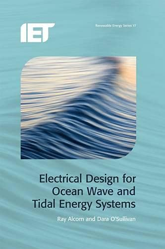 PDF] Electrical Design for Ocean Wave and Tidal Energy Systems