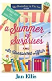 A Summer of Surprises and an Unexpected Affair