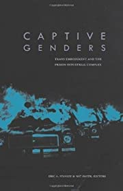 Captive genders : trans embodiment and the…