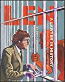 Len, a lawyer in history : a graphic biography of radical attorney Leonard Weinglass / edited by Paul Buhle and Michael Steven Smith ; illustrated and written by Seth Tobocman