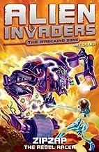Alien Invaders 9: Zipzap - The Rebel Racer…