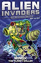 Alien Invaders 8: Minox - The Planet Driller…