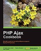 PHP Ajax Cookbook by Milan Sedliak