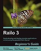 Railo 3 Beginner's Guide by Mark Drew