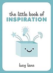 The Little Book of Inspiration – tekijä:…