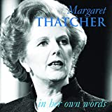 Margaret Thatcher : in her own words / edited by Iain Dale