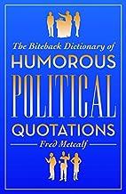 The Biteback Dictionary of Humorous…