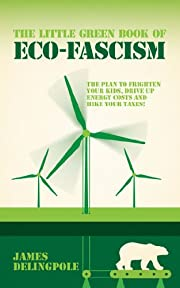 The Little Green Book of Eco-Fascism: The…