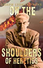 On the Shoulders of Heretics by Joseph…
