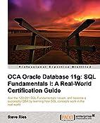 OCA Oracle Database 11g: SQL Fundamentals I:…