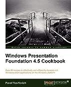 Windows Presentation Foundation 4.5 Cookbook…