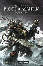 Blood of Asaheim (1) (Space Wolves) de Chris…