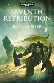 Seventh Retribution (Warhammer) de Ben…