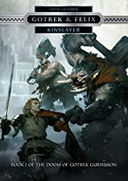Kinslayer (Gotrek & Felix, Band 16) de David…