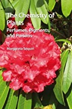 The Chemistry of Plants: Perfumes, Pigments,…