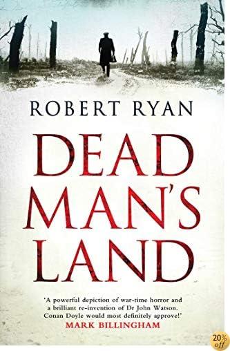 Dead Mans Land by Robert Ryan - @Ad332749f3ae3f87e5f1ed5f44373f11 ...