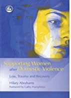 Supporting Women After Domestic Violence:…