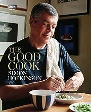 The Good Cook de Simon Hopkinson