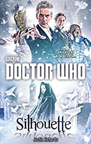 Doctor Who: Silhouette (12th Doctor novel)…