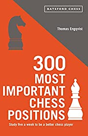 300 Most Important Chess Positions (Batsford…