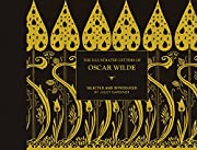 The Illustrated Letters of Oscar Wilde por…
