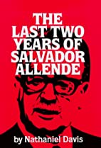 The last two years of Salvador Allende by…