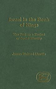 Israel in the Book of Kings (Journal for the…