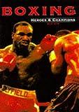 Boxing heroes & champions / Bob Mee