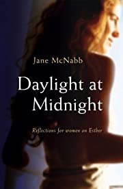 Daylight at Midnight: Reflections for Women…