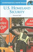 U.S. Homeland Security: A Reference Handbook…